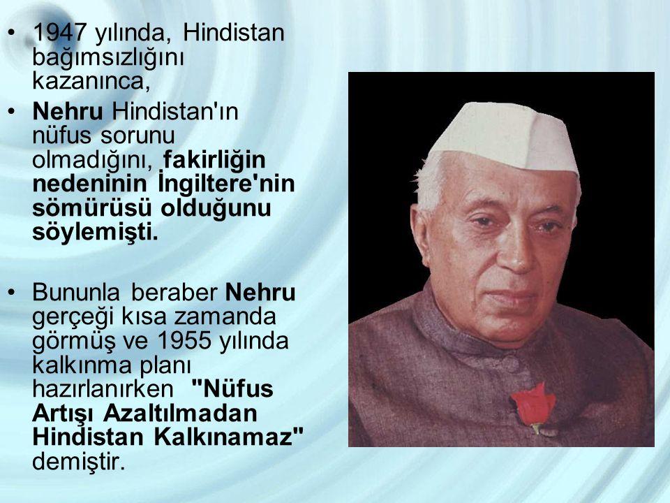 1947 yılında, Hindistan bağımsızlığını kazanınca,