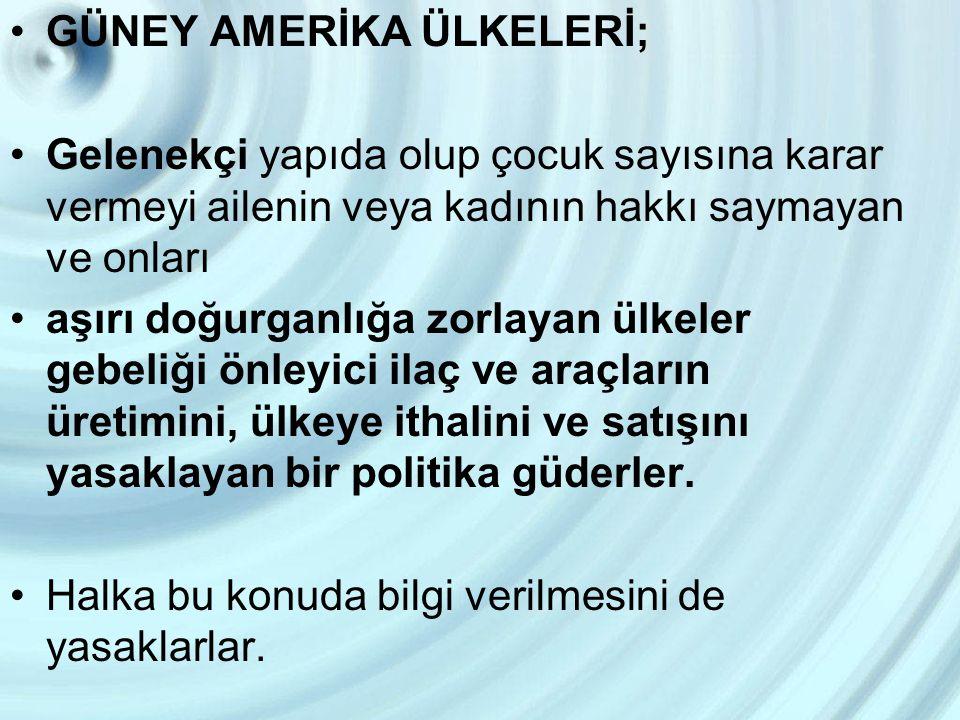 GÜNEY AMERİKA ÜLKELERİ;