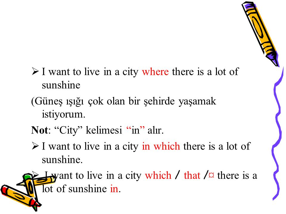 I want to live in a city where there is a lot of sunshine
