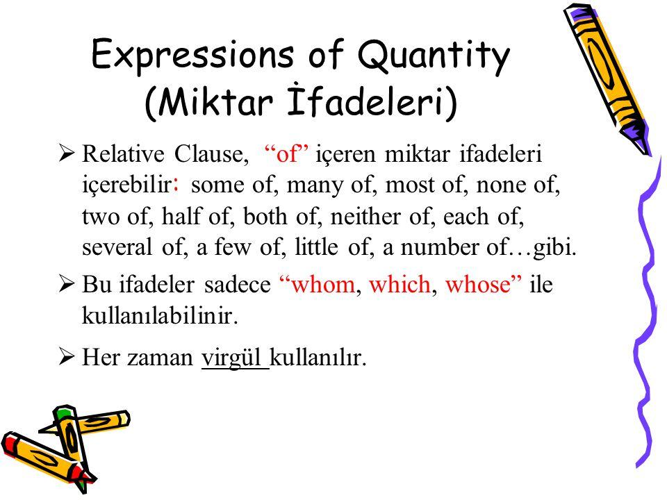 Expressions of Quantity (Miktar İfadeleri)