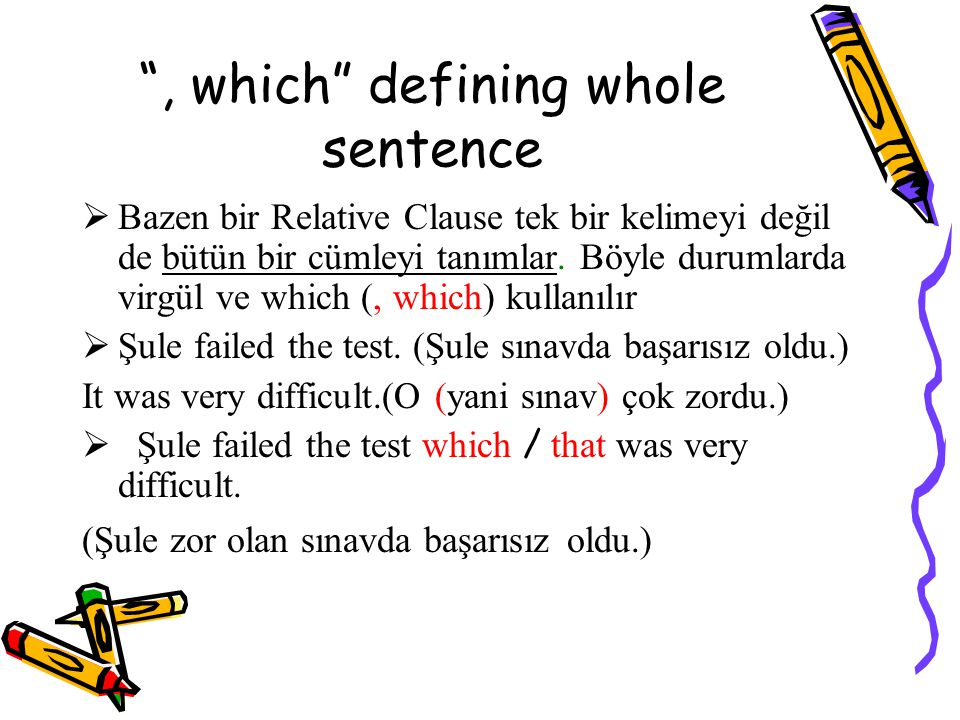 , which defining whole sentence