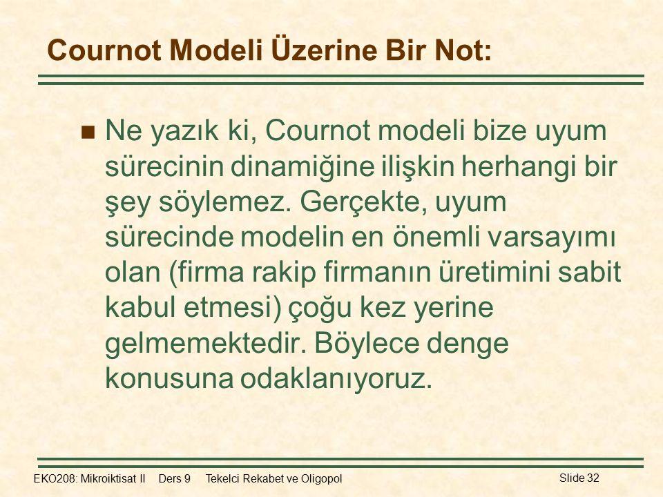 Cournot Modeli Üzerine Bir Not: