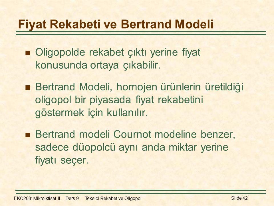 Fiyat Rekabeti ve Bertrand Modeli