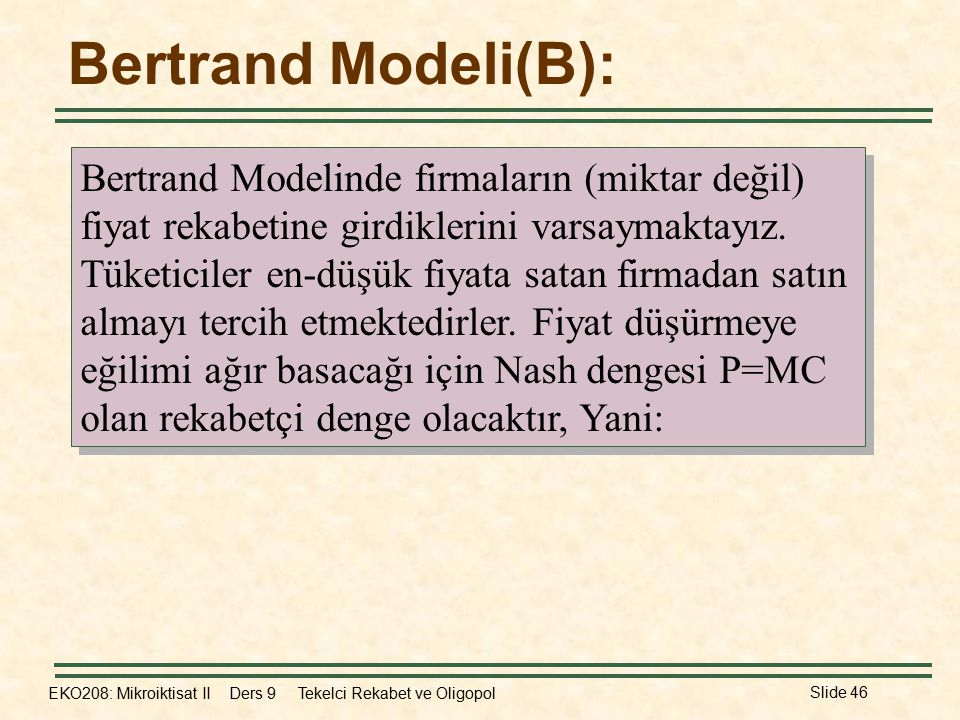 Bertrand Modeli(B):