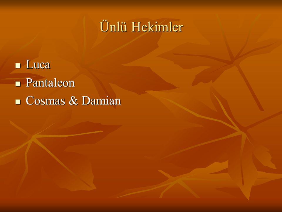 Ünlü Hekimler Luca Pantaleon Cosmas & Damian