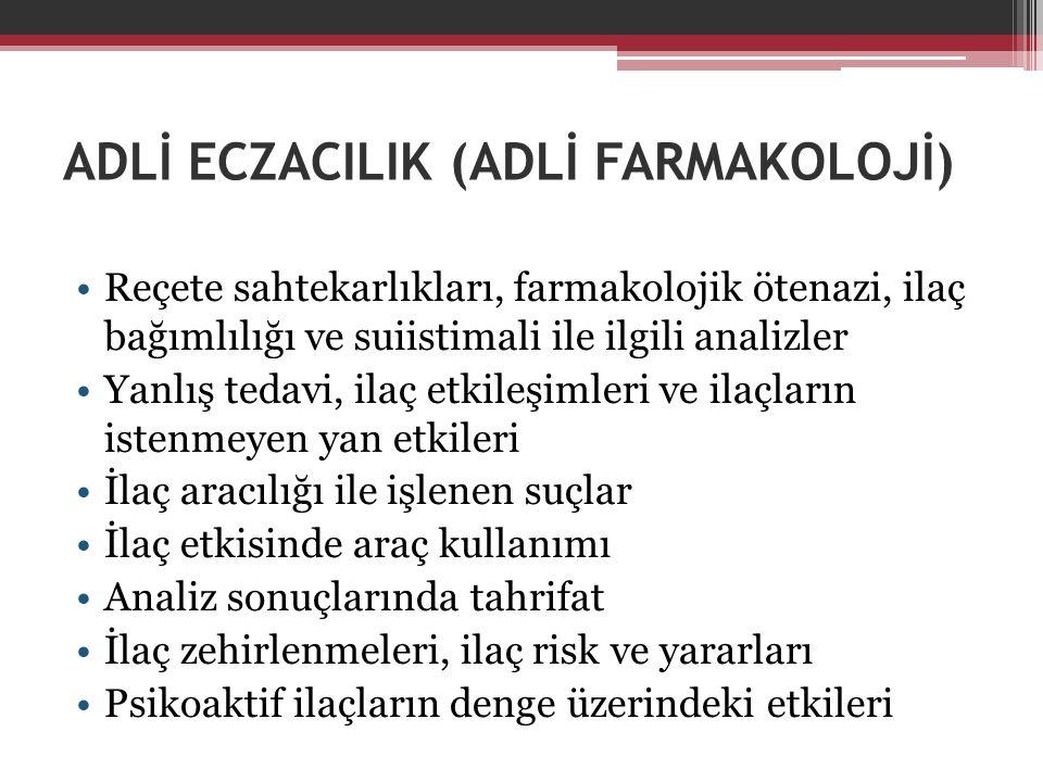 ADLİ ECZACILIK (ADLİ FARMAKOLOJİ)