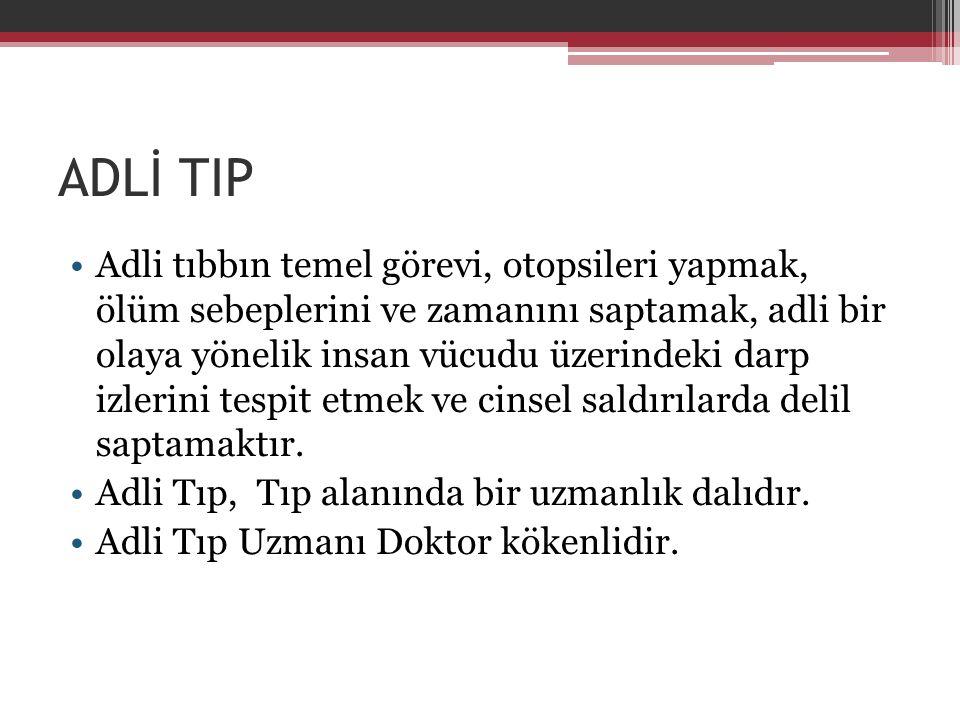 ADLİ TIP
