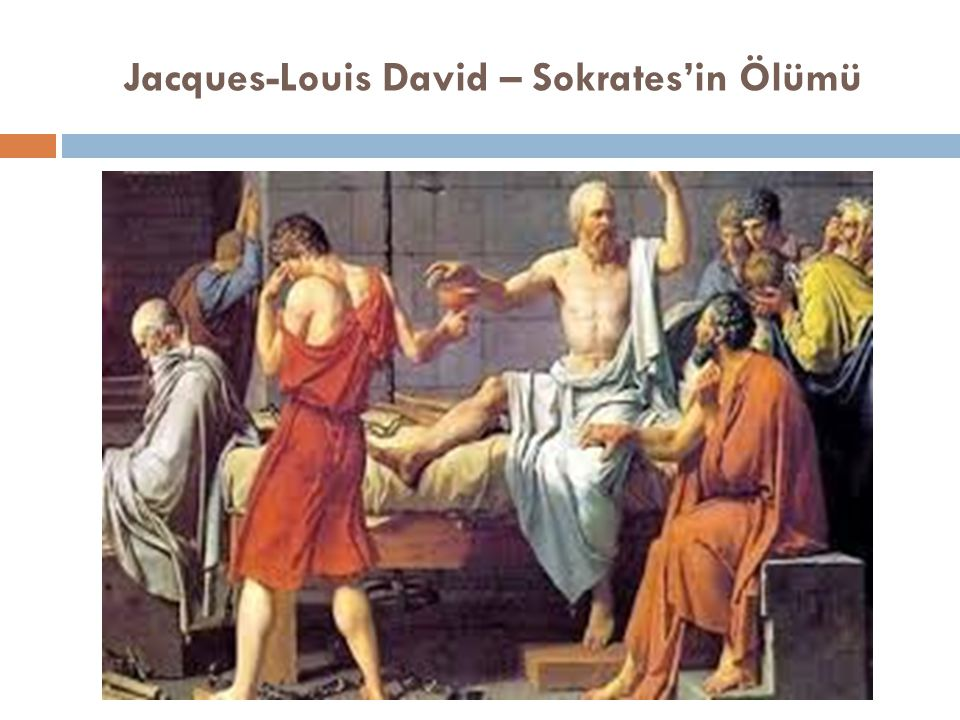Jacques-Louis David – Sokrates'in Ölümü