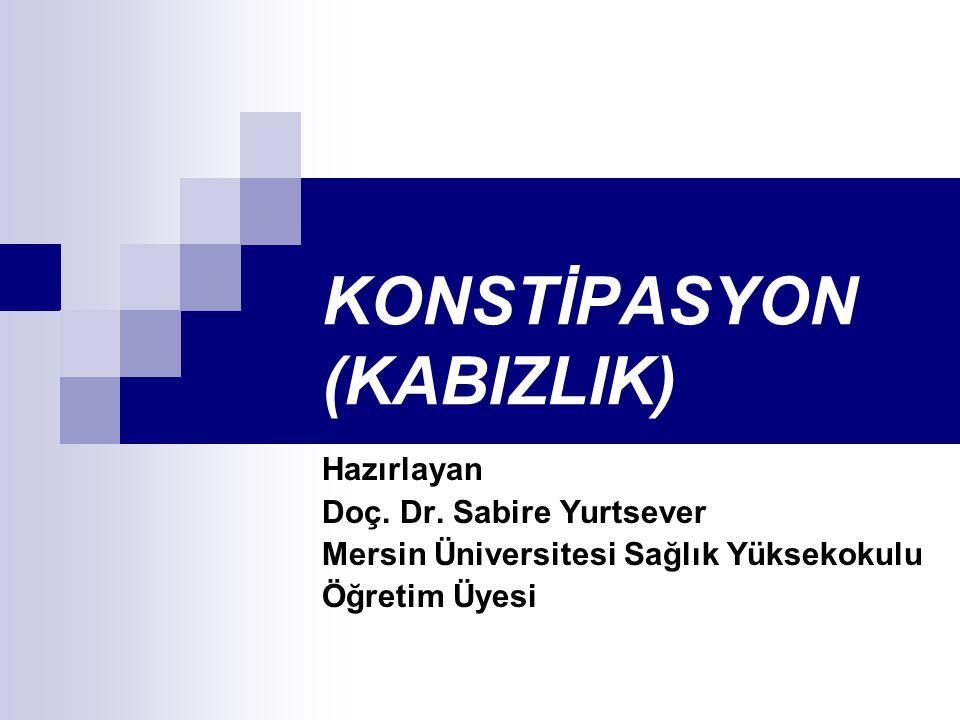 KONSTİPASYON (KABIZLIK)