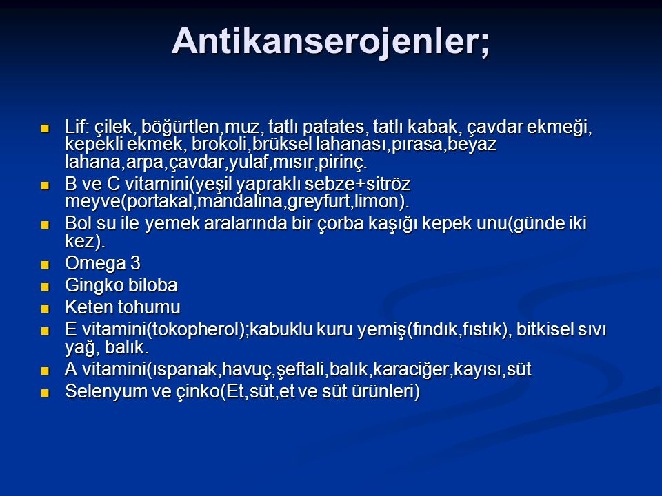 Antikanserojenler;