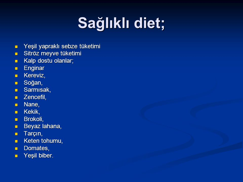 Sağlıklı diet; Yeşil yapraklı sebze tüketimi Sitröz meyve tüketimi