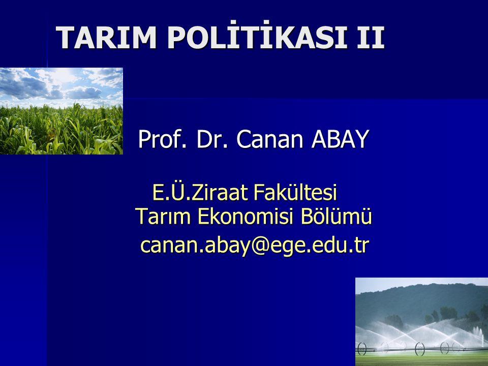 E.Ü.Ziraat Fakültesi Tarım Ekonomisi Bölümü