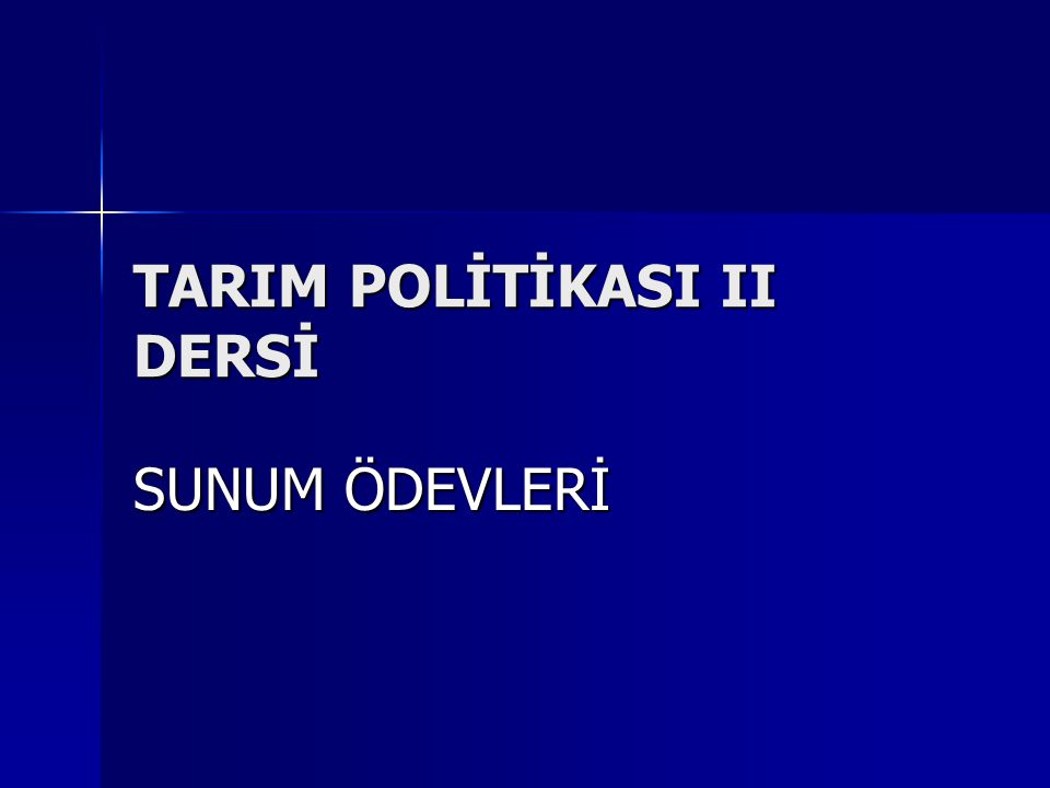 TARIM POLİTİKASI II DERSİ