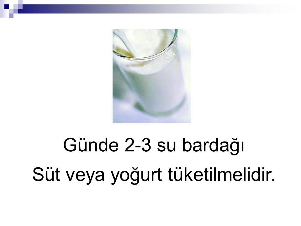 Süt veya yoğurt tüketilmelidir.