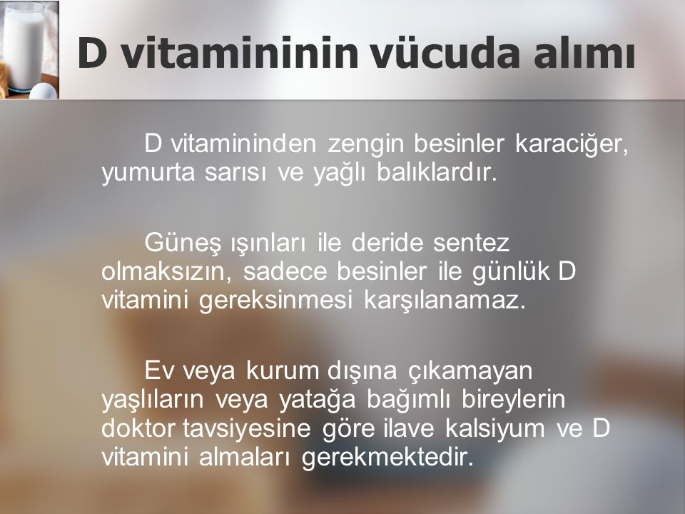 D vitamininin vücuda alımı