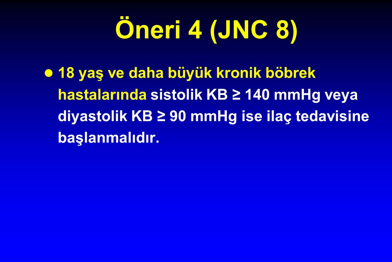 Öneri 4 (JNC 8)