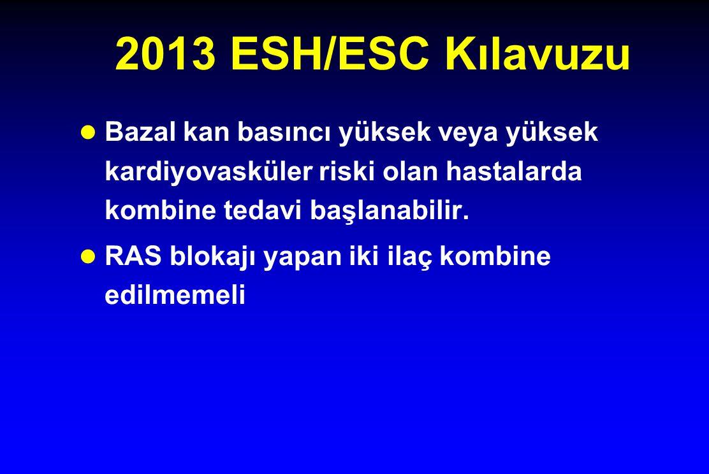 2013 ESH/ESC Kılavuzu Bazal kan basıncı yüksek veya yüksek kardiyovasküler riski olan hastalarda kombine tedavi başlanabilir.