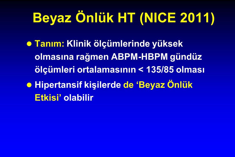 Beyaz Önlük HT (NICE 2011) Tanım: Klinik ölçümlerinde yüksek olmasına rağmen ABPM-HBPM gündüz ölçümleri ortalamasının < 135/85 olması.