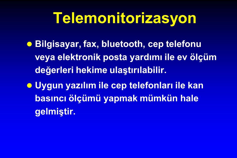 Telemonitorizasyon Bilgisayar, fax, bluetooth, cep telefonu veya elektronik posta yardımı ile ev ölçüm değerleri hekime ulaştırılabilir.