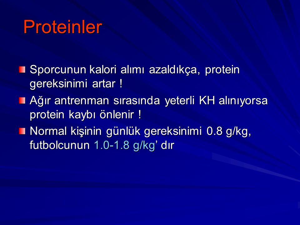 Proteinler Sporcunun kalori alımı azaldıkça, protein gereksinimi artar ! Ağır antrenman sırasında yeterli KH alınıyorsa protein kaybı önlenir !