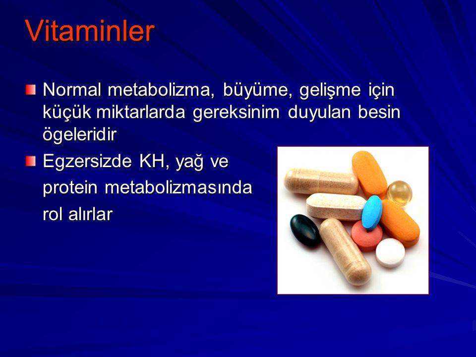 Vitaminler Normal metabolizma, büyüme, gelişme için küçük miktarlarda gereksinim duyulan besin ögeleridir.