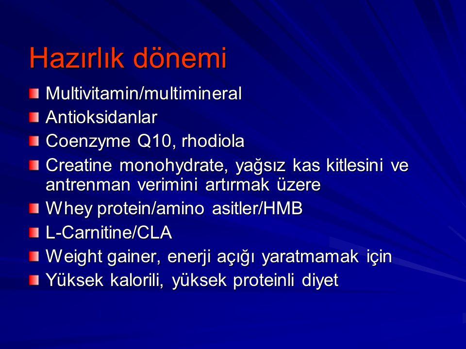 Hazırlık dönemi Multivitamin/multimineral Antioksidanlar