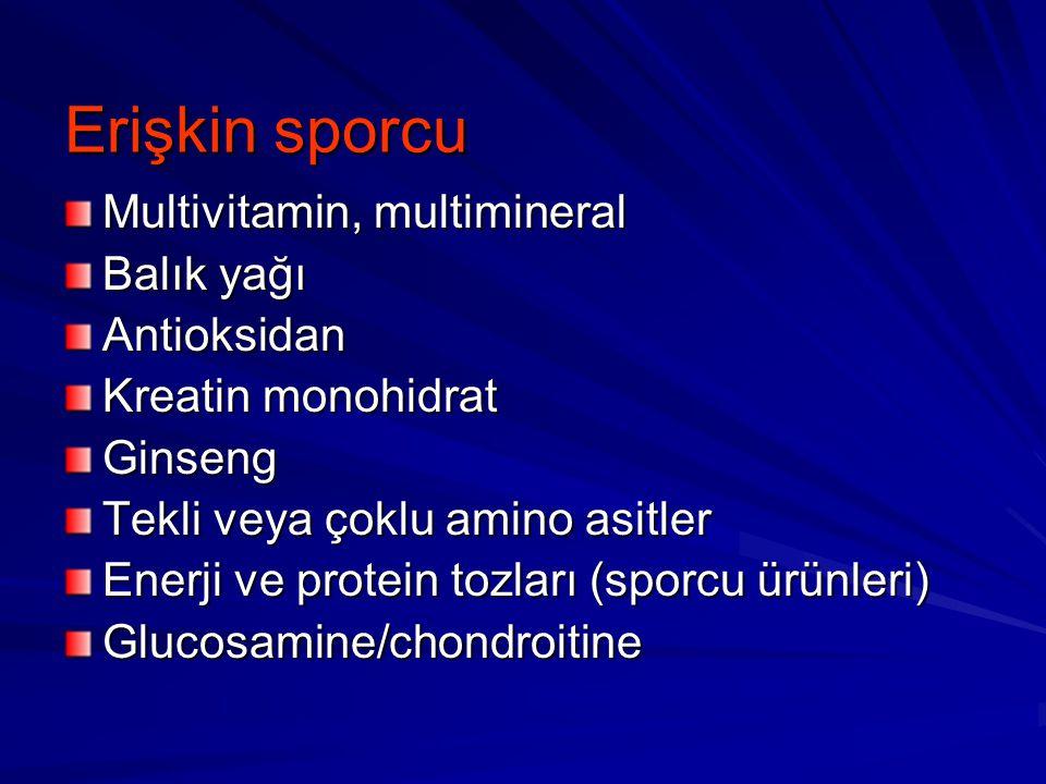 Erişkin sporcu Multivitamin, multimineral Balık yağı Antioksidan