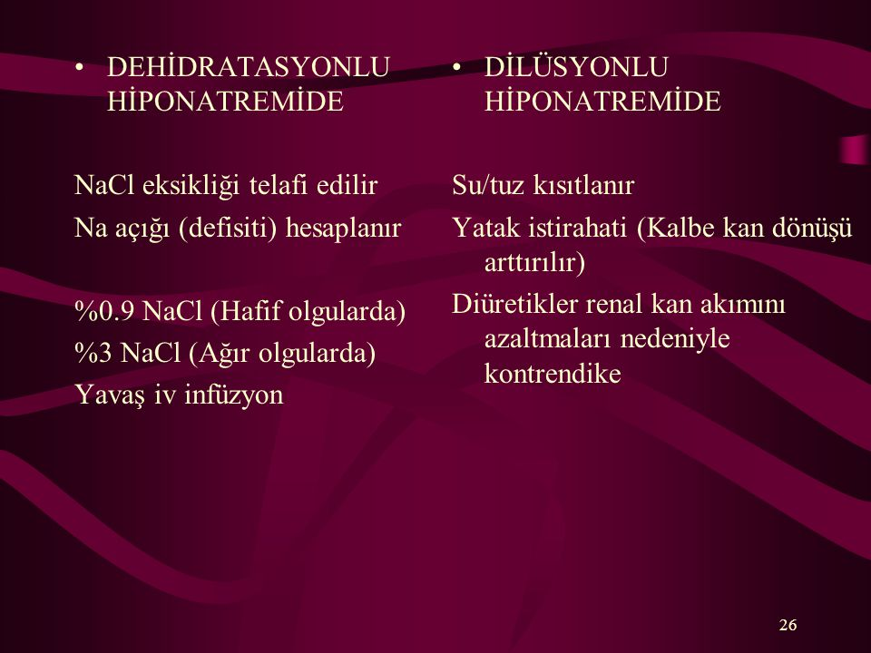 DEHİDRATASYONLU HİPONATREMİDE