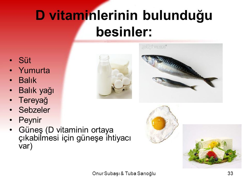 D vitaminlerinin bulunduğu besinler: