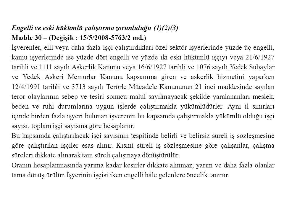 Engelli ve eski hükümlü çalıştırma zorunluluğu (1)(2)(3)
