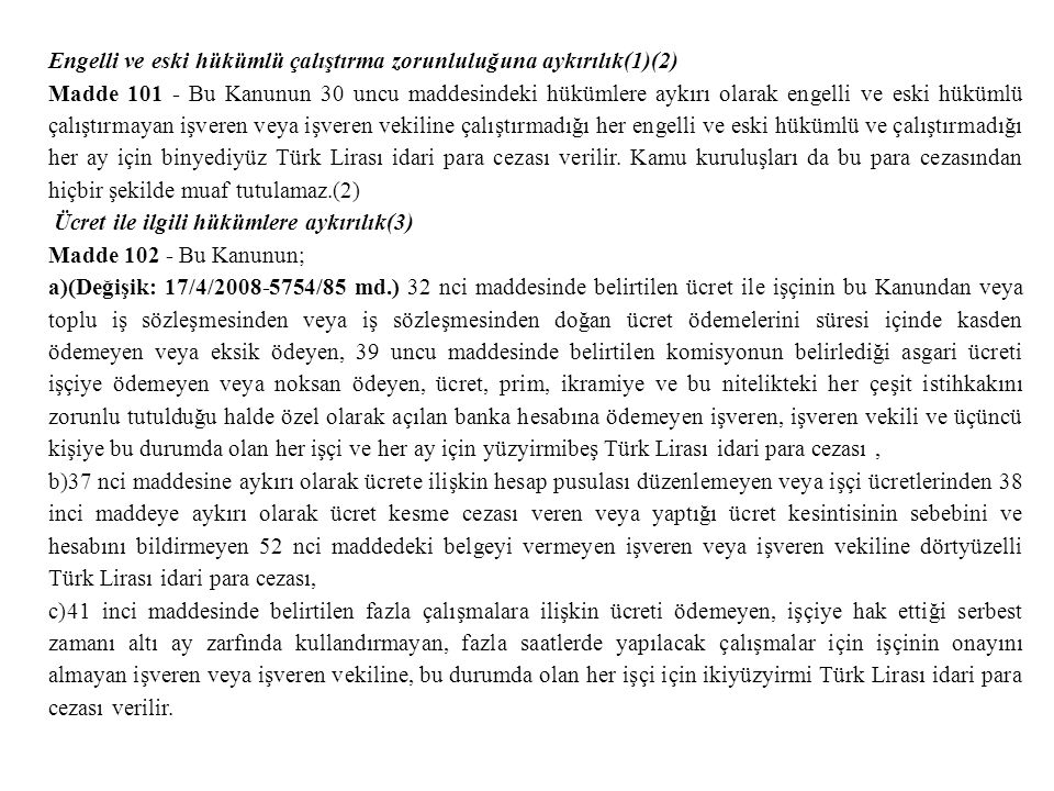 Engelli ve eski hükümlü çalıştırma zorunluluğuna aykırılık(1)(2)