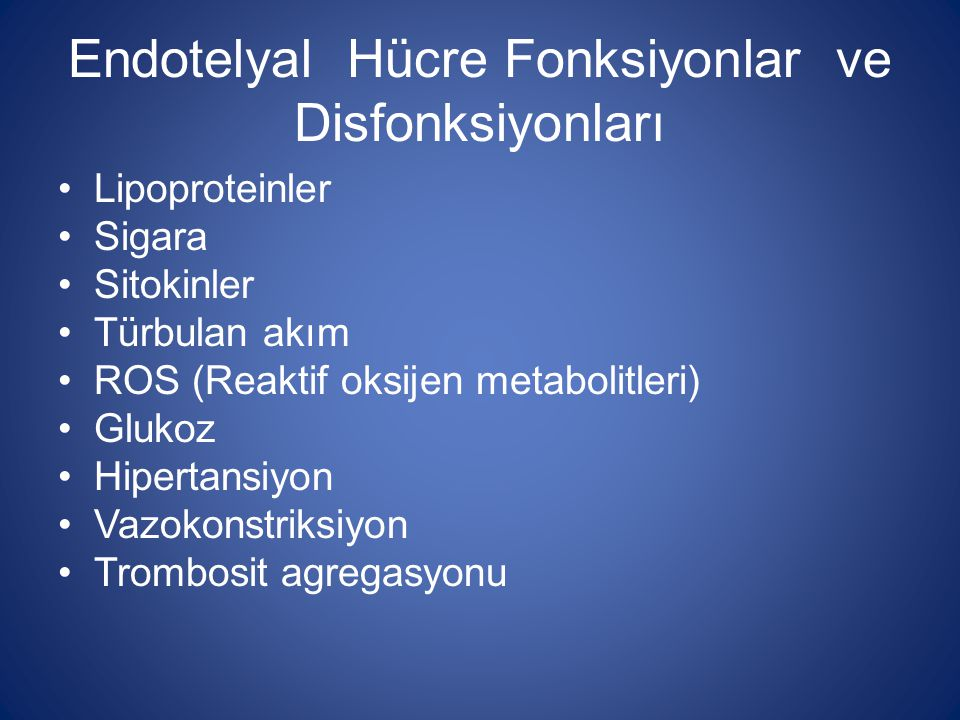 Endotelyal Hücre Fonksiyonlar ve Disfonksiyonları