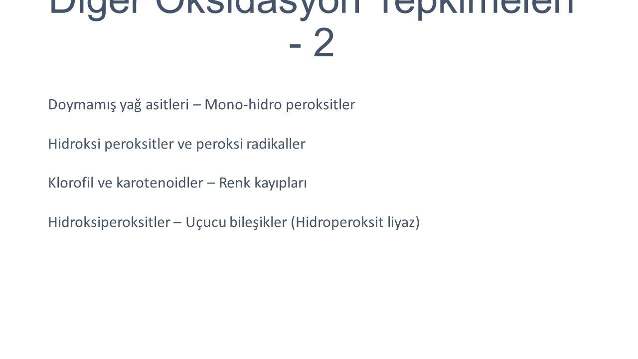 Diğer Oksidasyon Tepkimeleri - 2