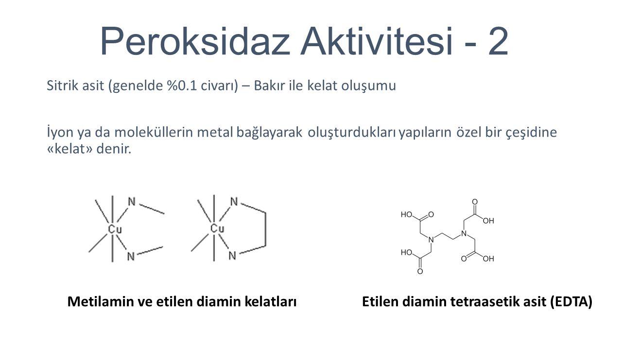 Peroksidaz Aktivitesi - 2