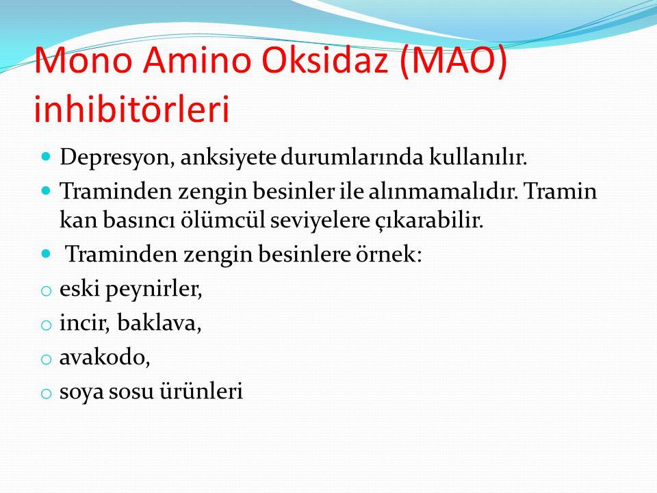 Mono Amino Oksidaz (MAO) inhibitörleri