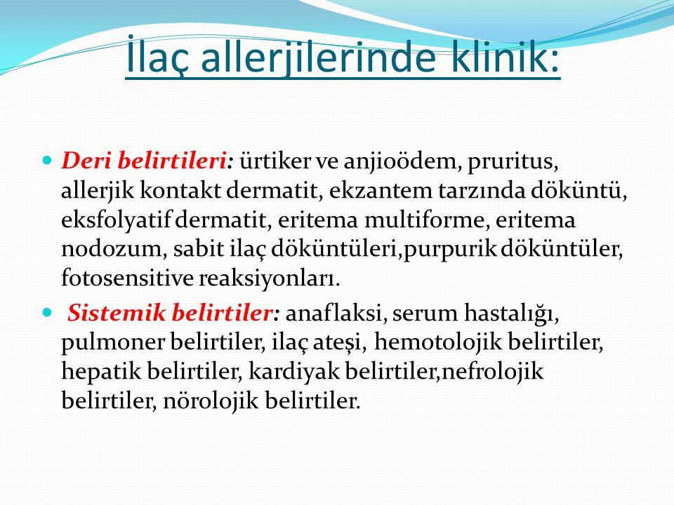 İlaç allerjilerinde klinik: