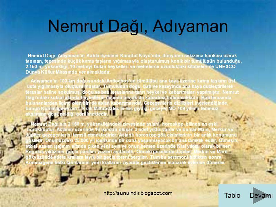 Nemrut Dağı, Adıyaman Tablo Devamı http://sunuindir.blogspot.com