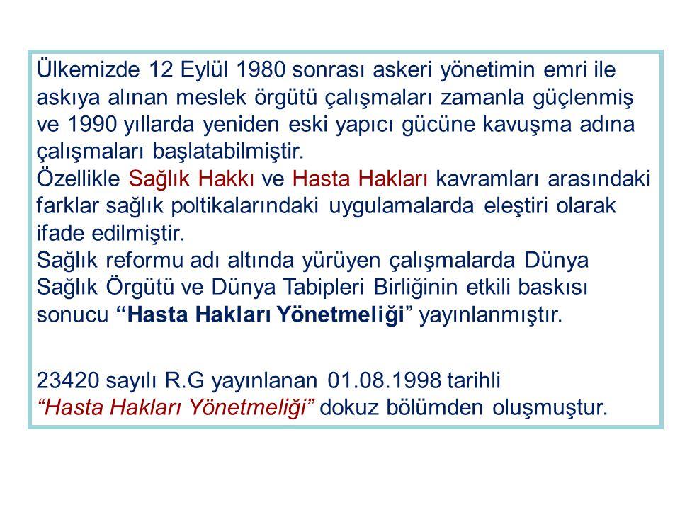 Ülkemizde 12 Eylül 1980 sonrası askeri yönetimin emri ile askıya alınan meslek örgütü çalışmaları zamanla güçlenmiş ve 1990 yıllarda yeniden eski yapıcı gücüne kavuşma adına çalışmaları başlatabilmiştir.