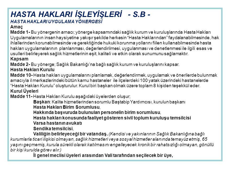 HASTA HAKLARI İŞLEYİŞLERİ - S.B -
