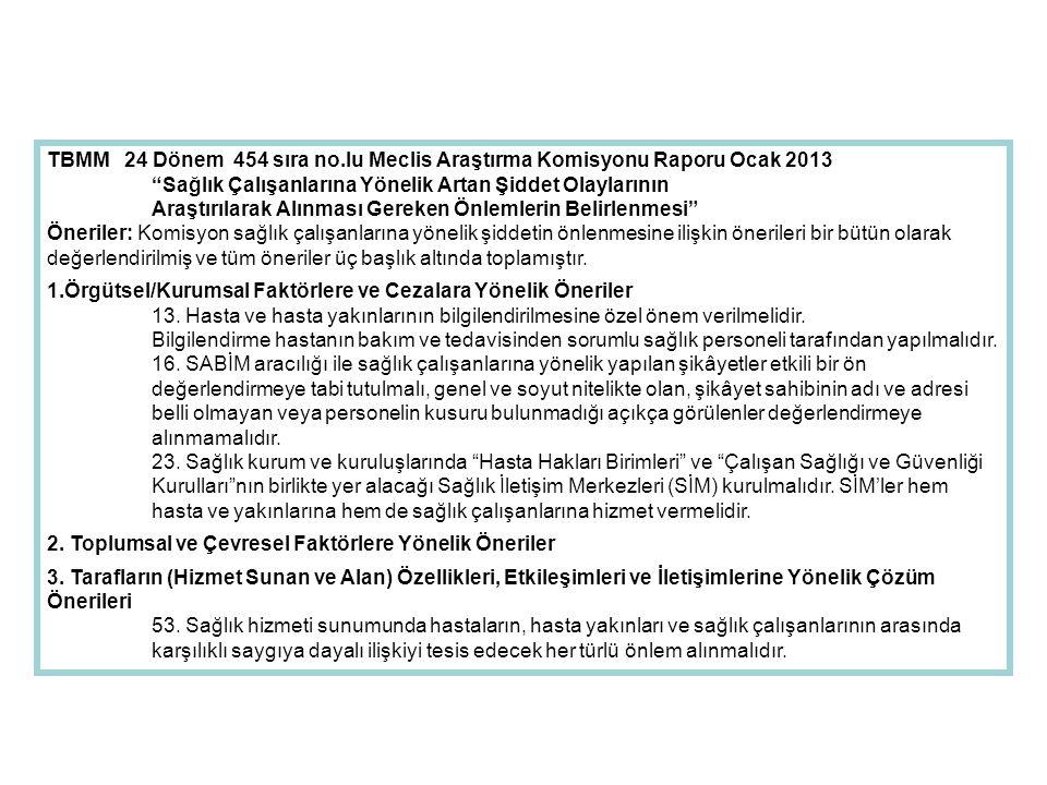 TBMM 24 Dönem 454 sıra no.lu Meclis Araştırma Komisyonu Raporu Ocak 2013