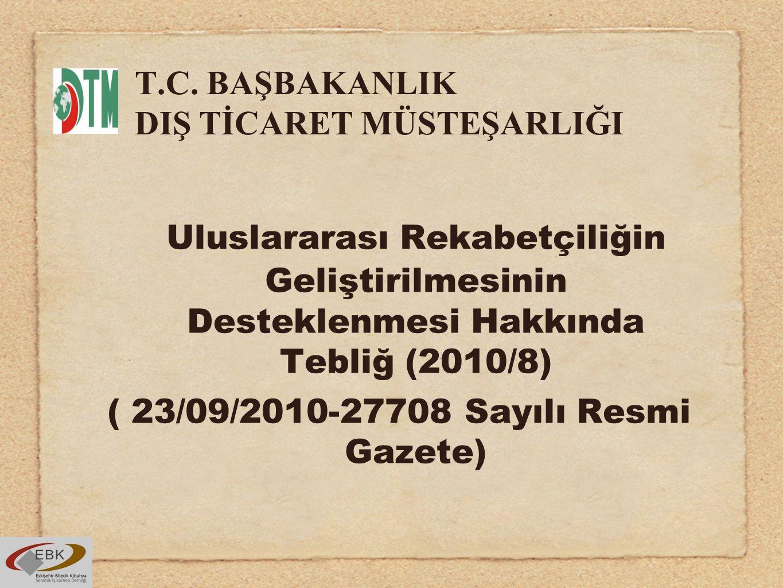 T.C. BAŞBAKANLIK DIŞ TİCARET MÜSTEŞARLIĞI