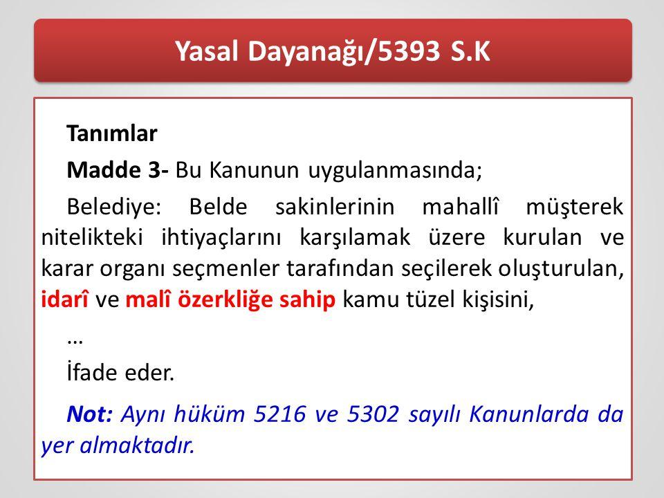 Yasal Dayanağı/5393 S.K