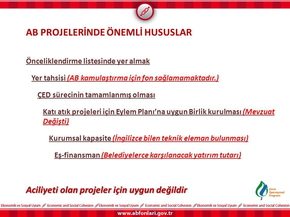 AB PROJELERİNDE ÖNEMLİ HUSUSLAR