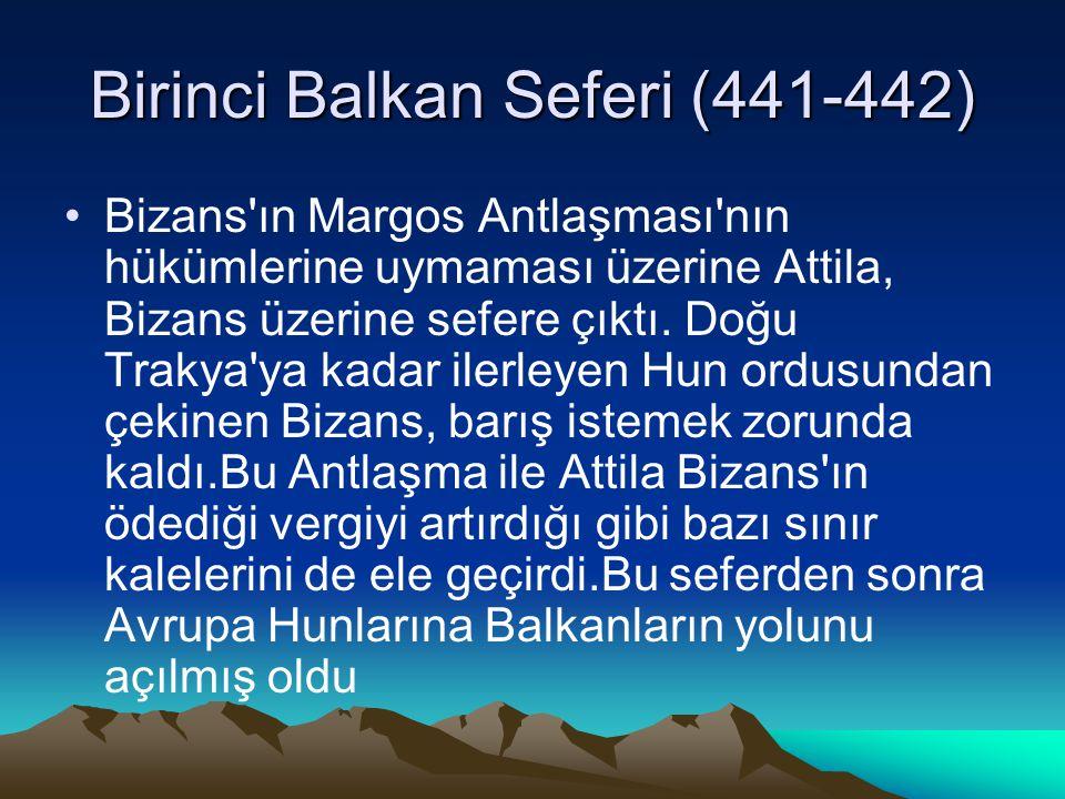 Birinci Balkan Seferi (441-442)