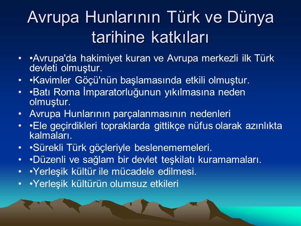 Avrupa Hunlarının Türk ve Dünya tarihine katkıları