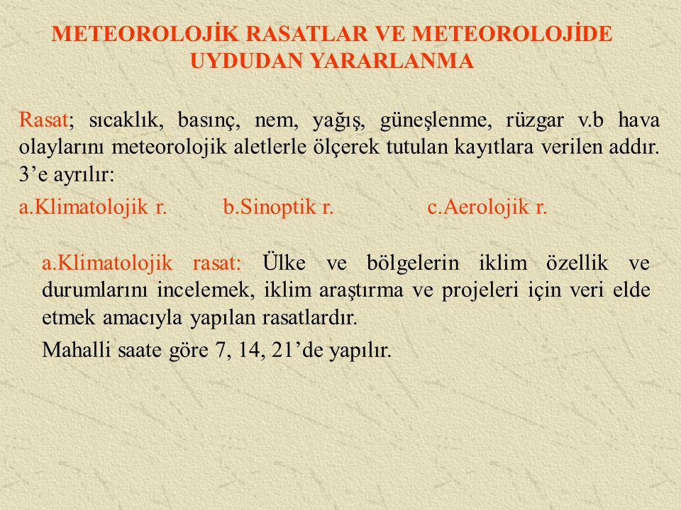 METEOROLOJİK RASATLAR VE METEOROLOJİDE UYDUDAN YARARLANMA