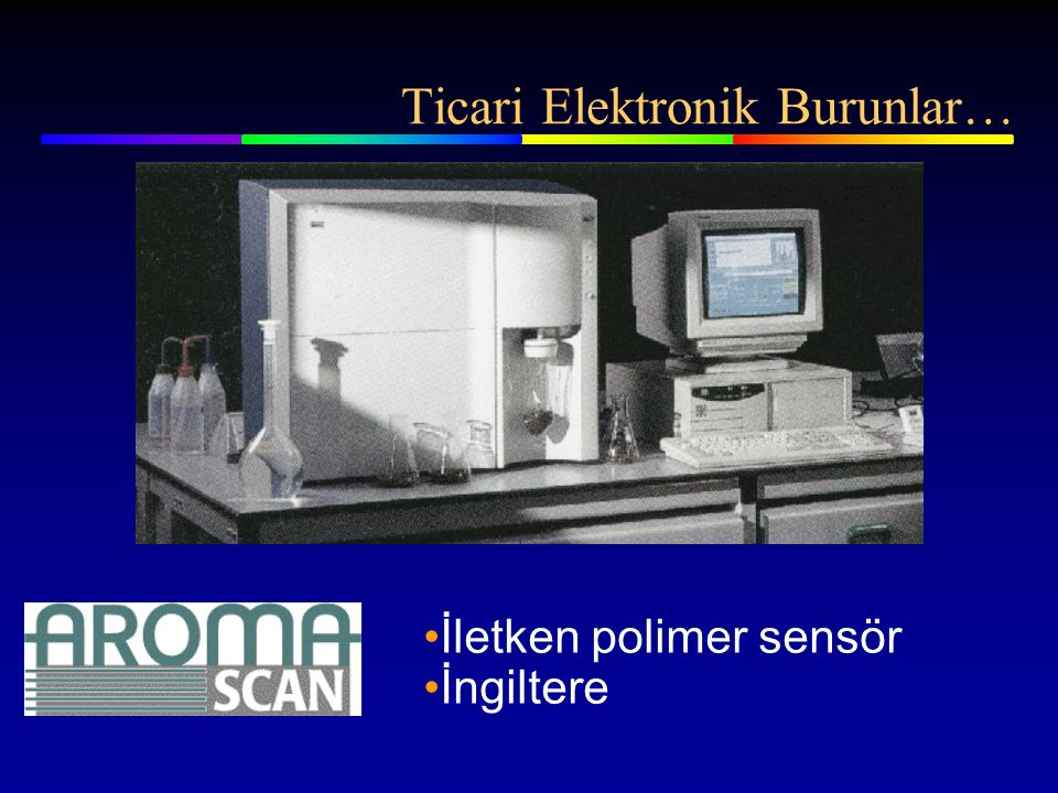 Ticari Elektronik Burunlar…