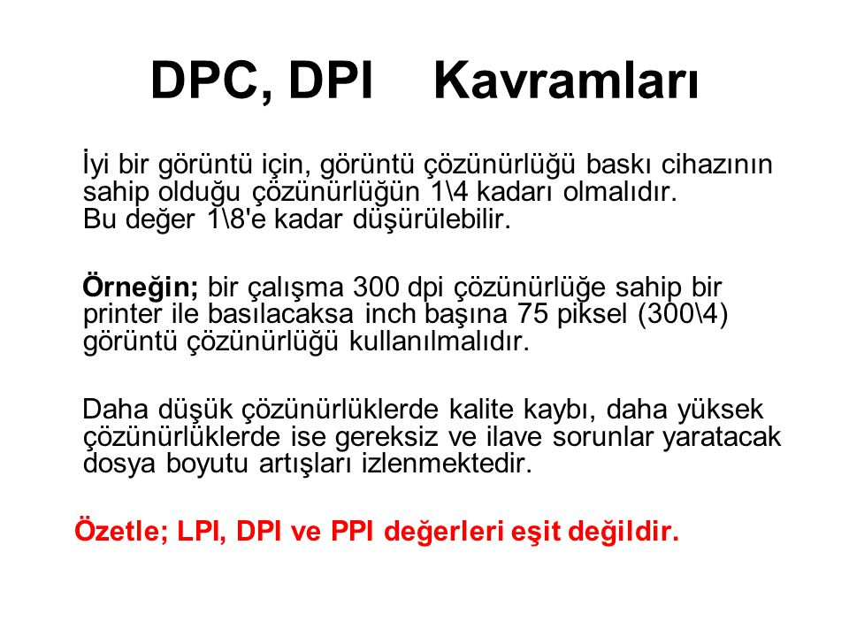 DPC, DPI Kavramları