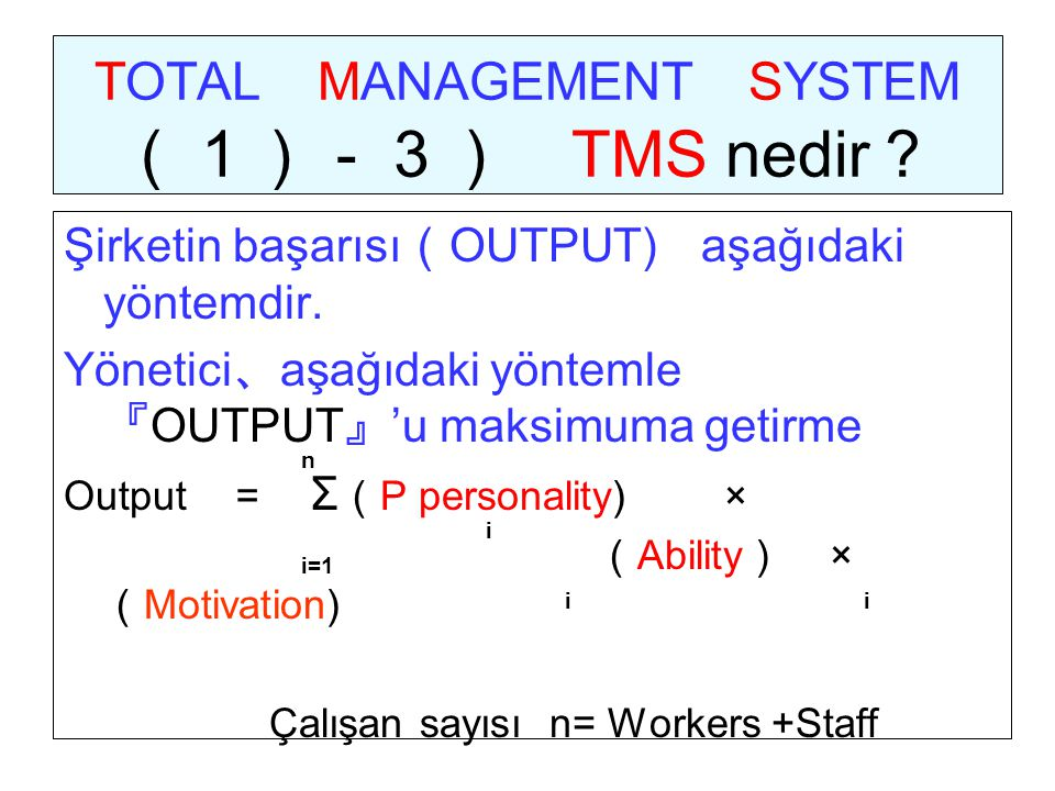 TOTAL MANAGEMENT SYSTEM (1)-3) TMS nedir?