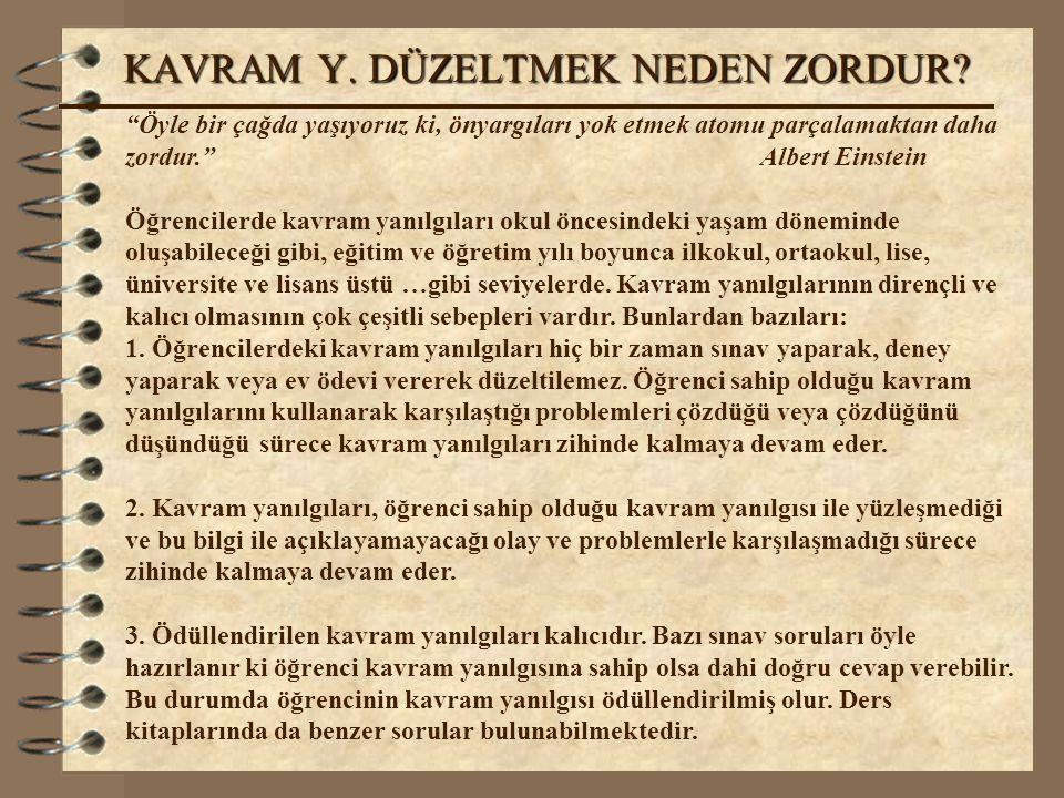 KAVRAM Y. DÜZELTMEK NEDEN ZORDUR